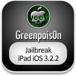 greenpois0n jailbreak ipad