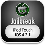 Jailbreak iPod Touch 4G, 3G, 2G iOS 4 2 1 Untethered with