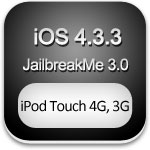 ipod touch 4g 3g jailbreakme 3.0