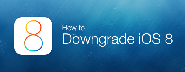 downgrade ios 8 beta
