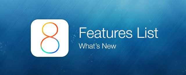 ios 8 features list