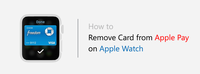 remove card from Apple Watch