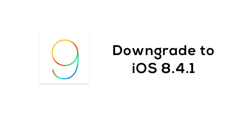 downgrade to ios 8.4.1