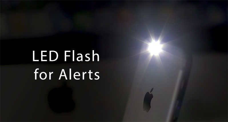led flash alerts on iPhone