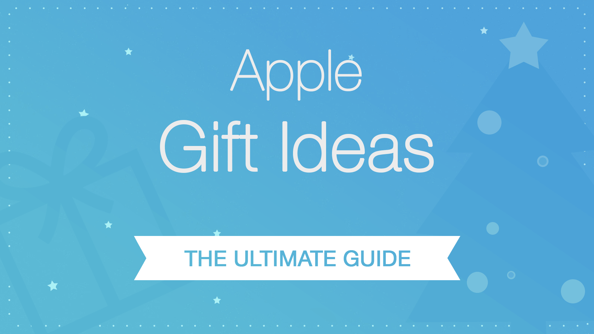apple gift ideas for Holiday Shopping