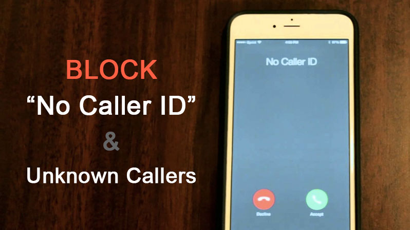 how to block unknown caller on iphone how to block no caller id or unknown callers on iphone 19862