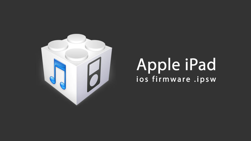 download ipad firmware IPSW files