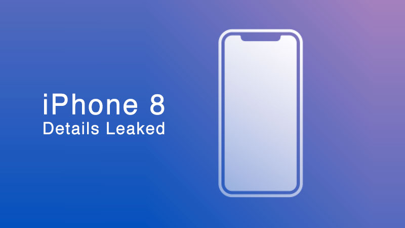 iphone 8 details leaks