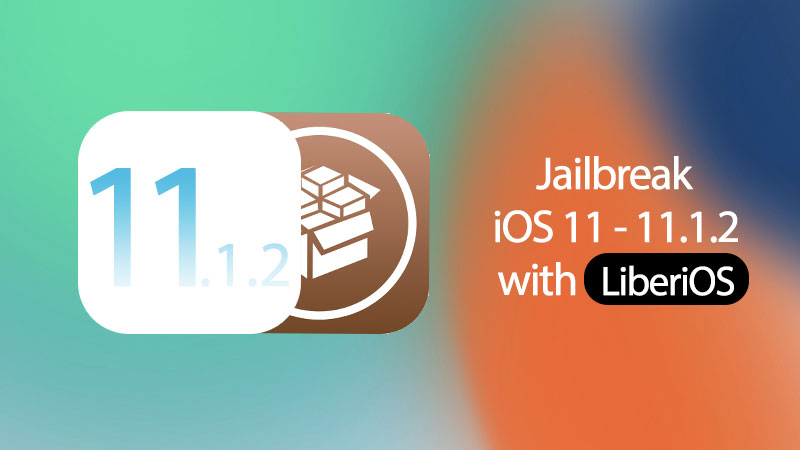 jailbreak ios 11.1.2 with liberios jailbreak