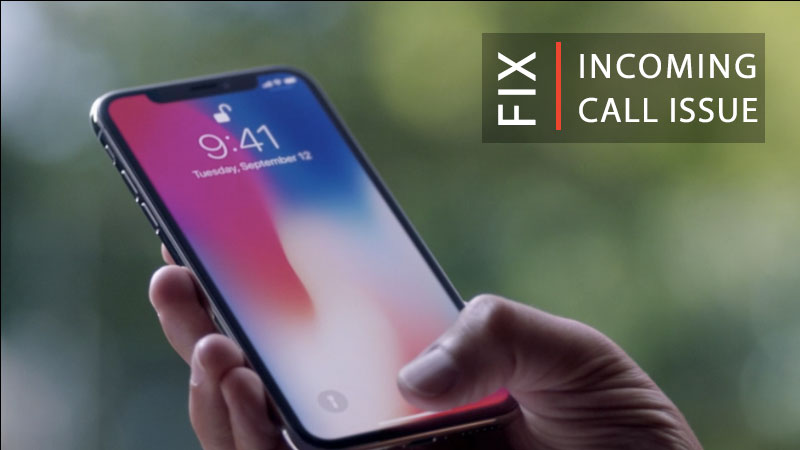 fix incoming call issue on iPhone x