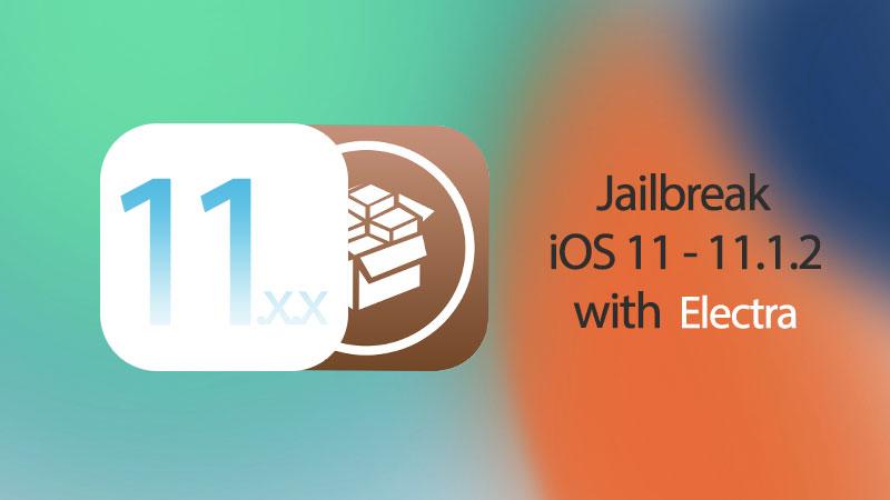jailbreak ios 11.1.2 with electra