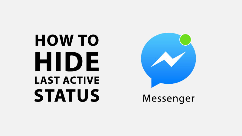 hide last active status on facebook messenger