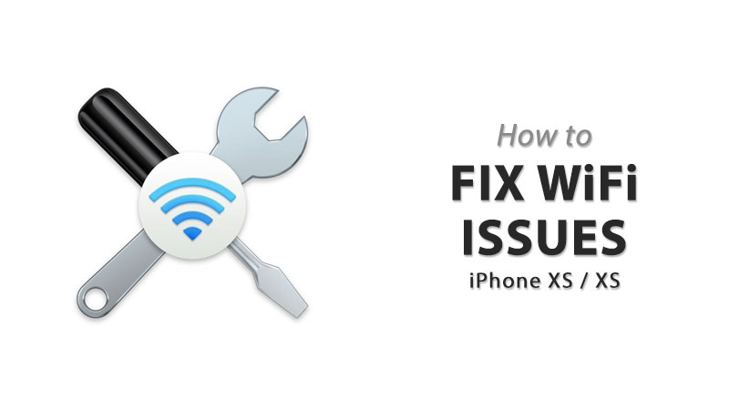 how to fix wifi issues on iphone xs max