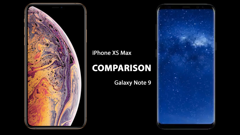 samsung galaxy note vs iPhone XS Max differences
