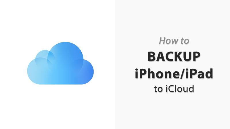 how to backup iphone or ipad to icloud