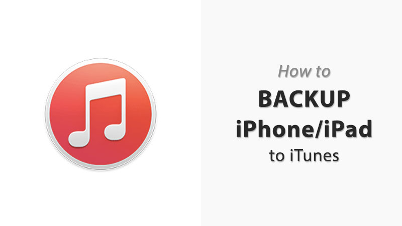 how to backup iphone or ipad to itunes